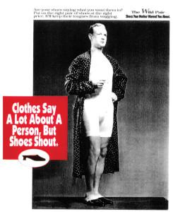 Cloths Say a Lot About a Person, But Shoes Shout